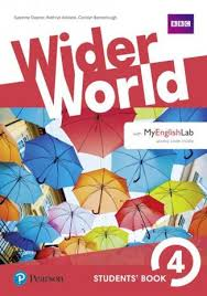 Wider world. Students' book. Per le Scuole superiori. Con espansione online: Wider World 4 Students' Book