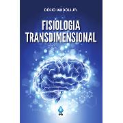 Fisiologia Transdimensional