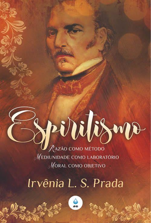 Espiritismo - Razão como método, mediunidade como laboratório, moral como objetivo