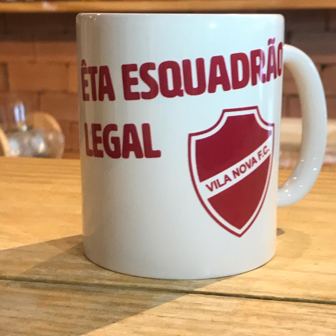 Caneca Êta Esquadrão Legal - Vila Nova