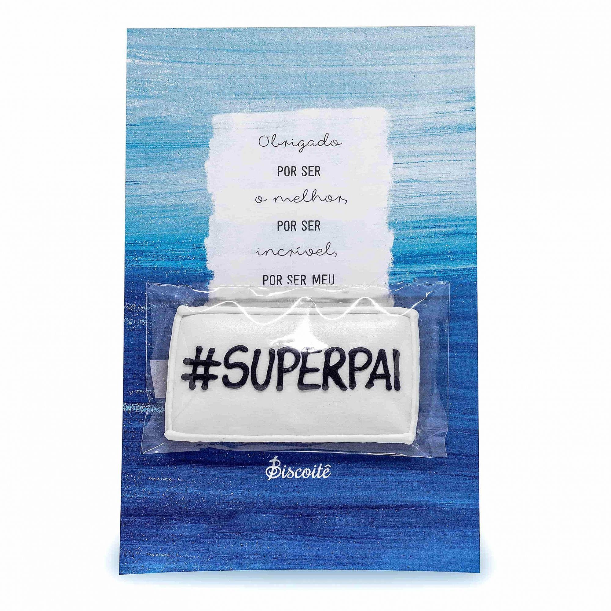 Cartão biscoito #SUPERPAI