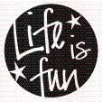 027 - Life is fun  - SCRAP GOODIES