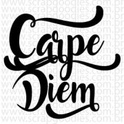 678 - CarpeDiem lettering - SCRAP GOODIES