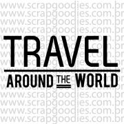 815 - TRAVEL around the world