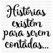 716 - Histórias existem para serem contadas...