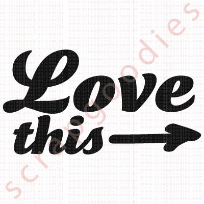 555 - Love This seta  - SCRAP GOODIES