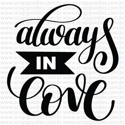 763 - Always in love  - SCRAP GOODIES
