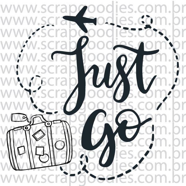 812 - Just Go   - SCRAP GOODIES