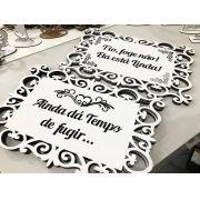Kit 2 Placas - Provençal Ainda dá tempo de Fugir e Tio Foge não - Noivos Daminha MDF BRANCO 35cm