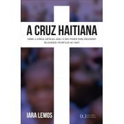 A cruz haitiana - como a igreja católica usou o seu poder para esconder religiosos pedófilos no haiti
