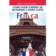 Como fazer turismo de qualidade a baixo custo - França