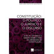 Constituição: o político, o jurídico e o discurso