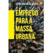 PRÉ-VENDA Emprego para a massa urbana