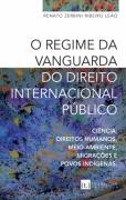 O REGIME DA VANGUARDA DO DIREITO INTERNACIONAL PÚBLICO