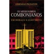 Os missionários combonianos em Ibiraçu e João Neiva