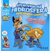 PET Amigos, Aventuras na Hidrosfera: procurando Loopo