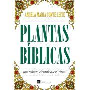 Plantas Bíblicas: um ensaio científico-espiritual (pré-venda)