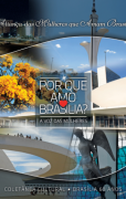 Por que amo Brasília? - A voz das mulheres (5 exemplares)
