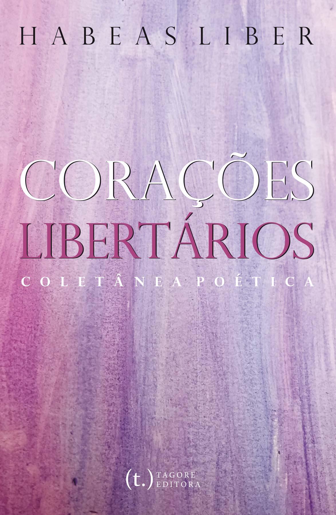 Corações Libertários - Coletânea Poética