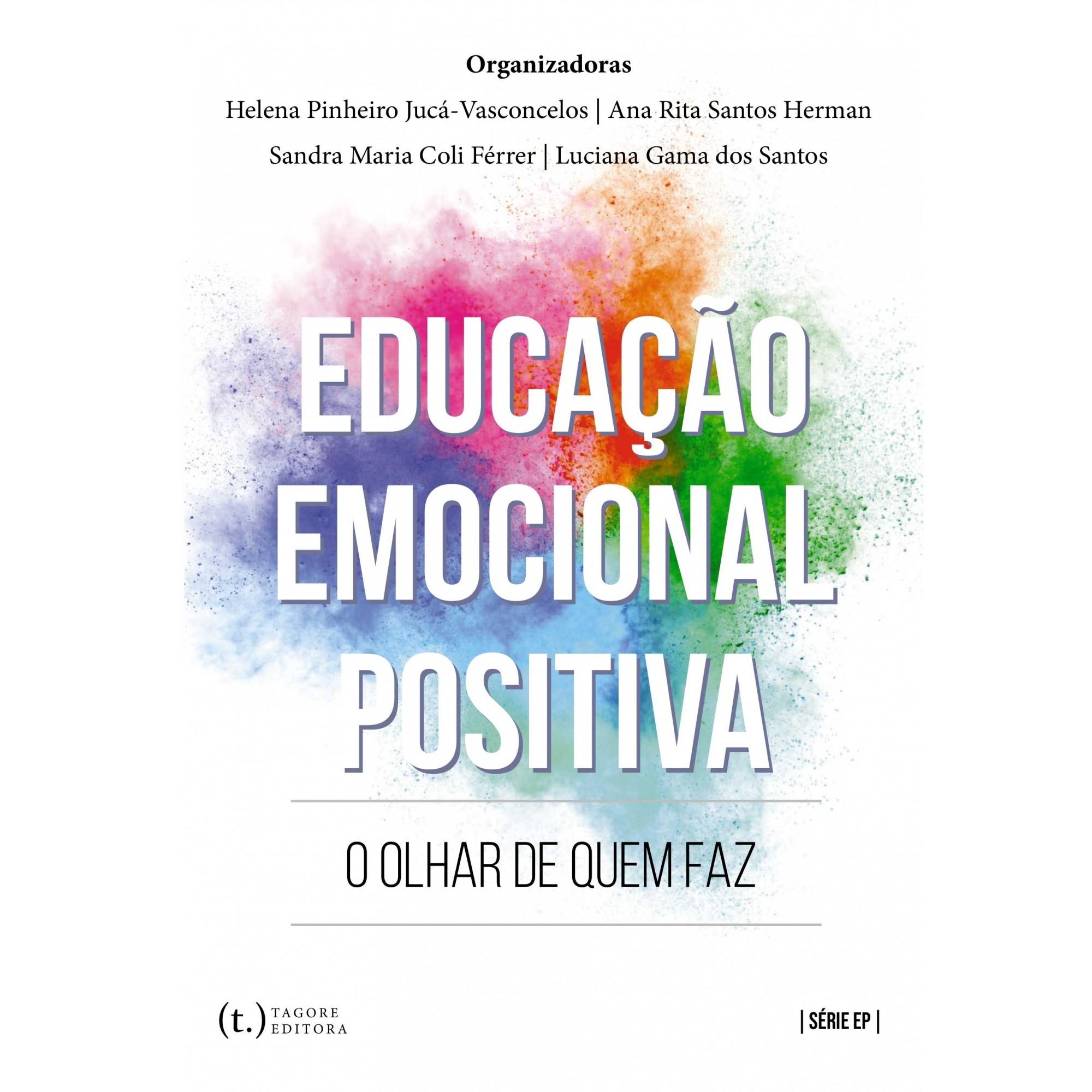 Educação emocional positiva - o olhar de quem faz
