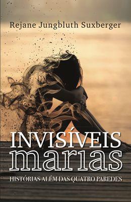 Invisíveis Marias – Histórias além das quatro paredes