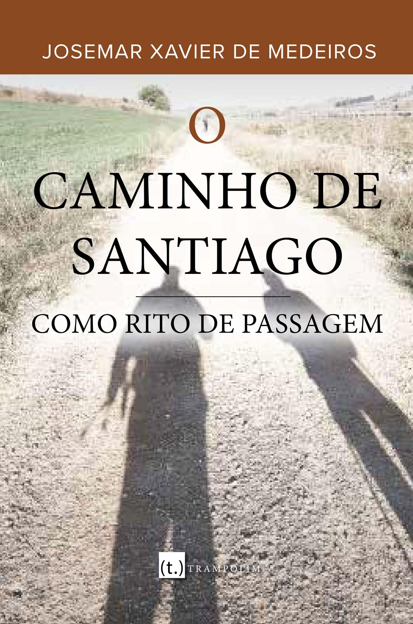 O Caminho de Santiago como rito de passagem