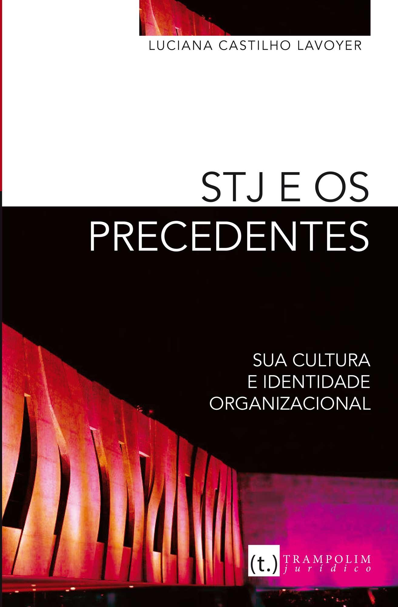 STJ e os precedentes