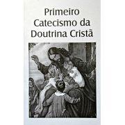 Primeiro Catecismo da Doutrina Cristã