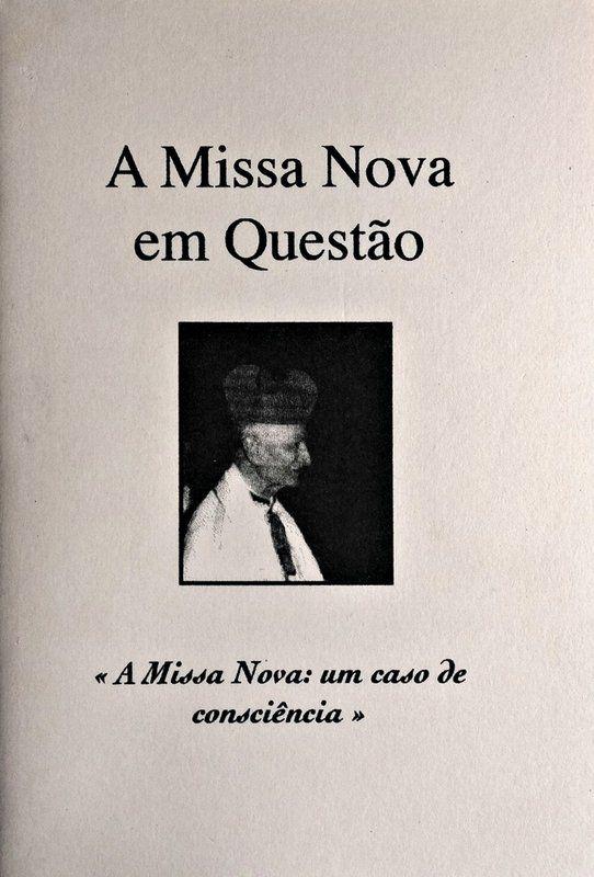 A Missa Nova em Questão - Padres Tradicionais de Campos  - Livraria Santa Cruz