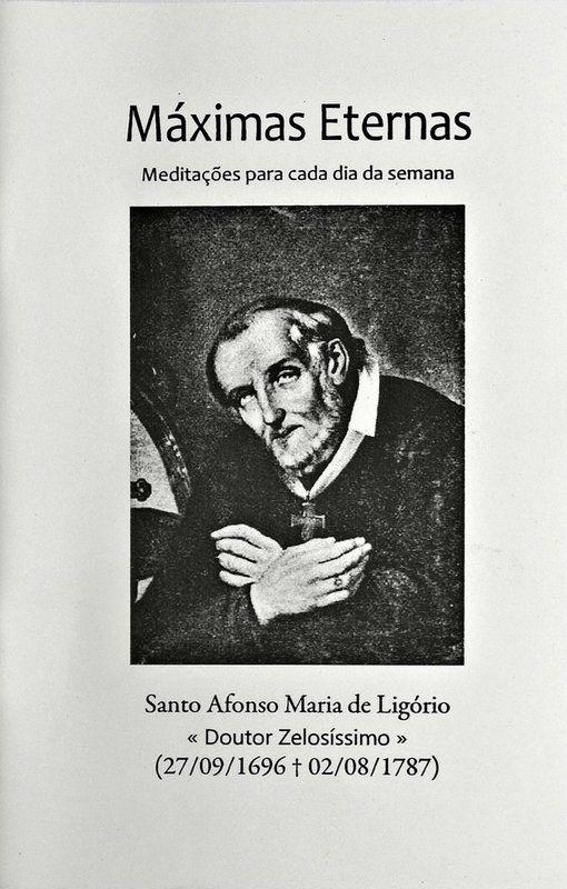 Máximas eternas - Santo Afonso Maria de Ligório  - Livraria Santa Cruz