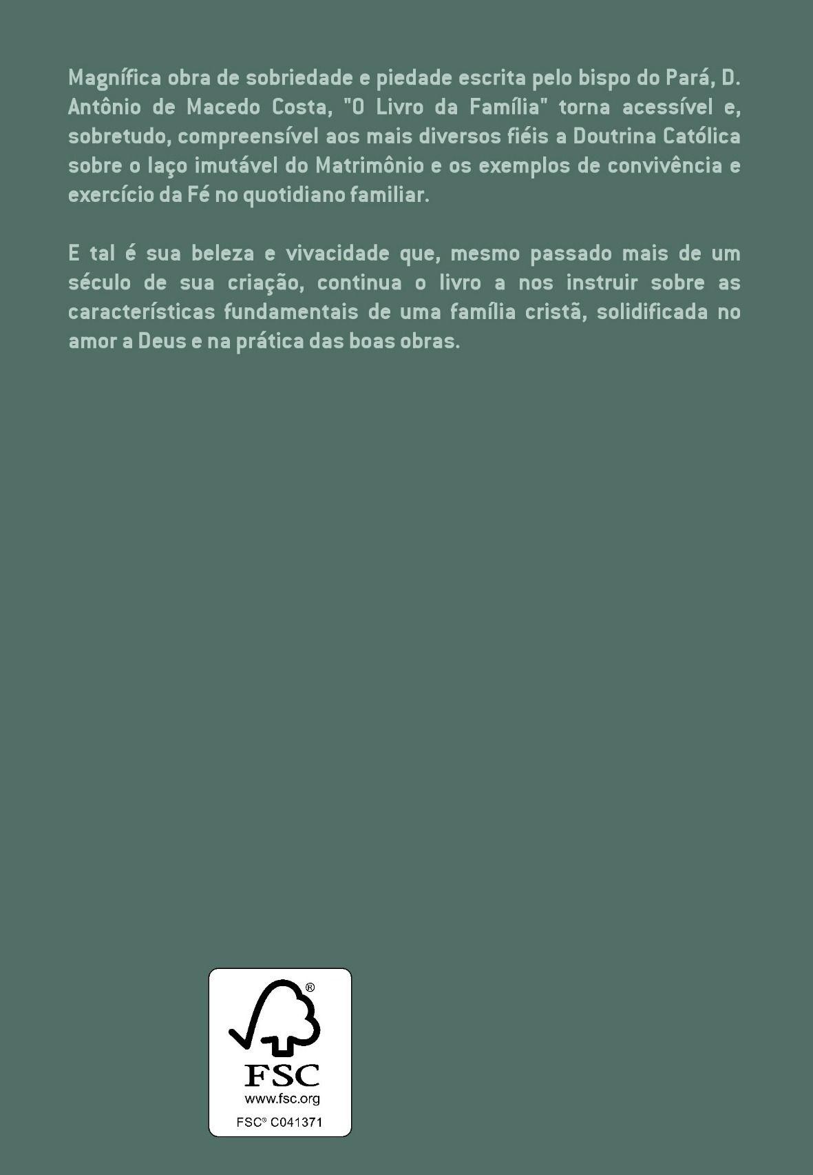 O Livro da Família - D. Antônio de Macedo Costa  - Livraria Santa Cruz