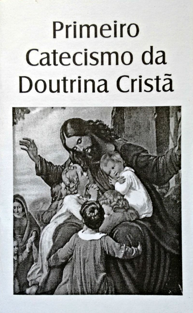 Primeiro Catecismo da Doutrina Cristã  - Livraria Santa Cruz