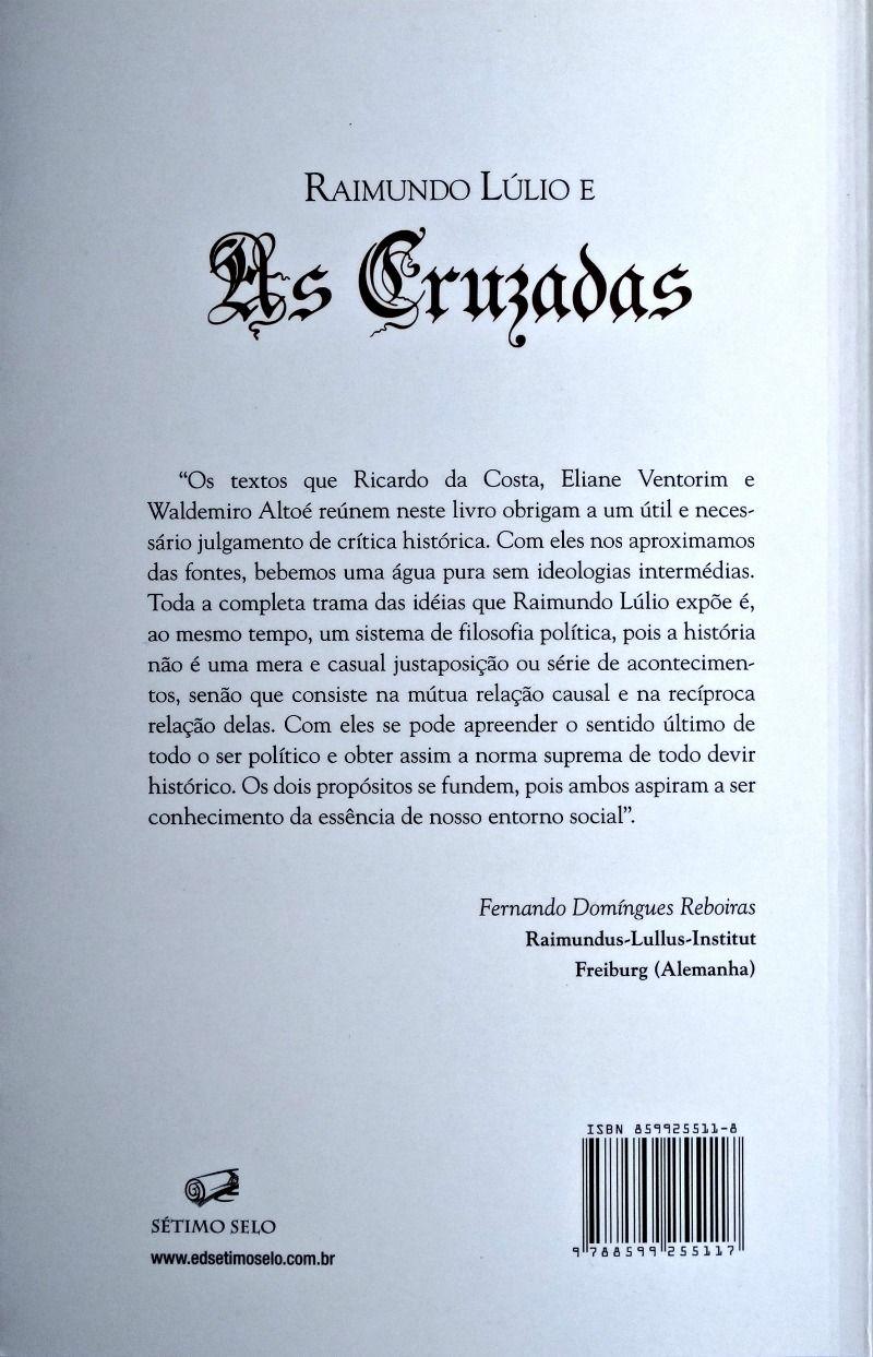 Raimundo Lúlio e As Cruzadas  - Livraria Santa Cruz