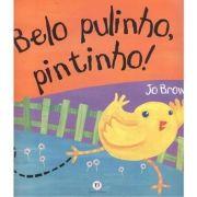 Belo Pulinho, Pintinho!