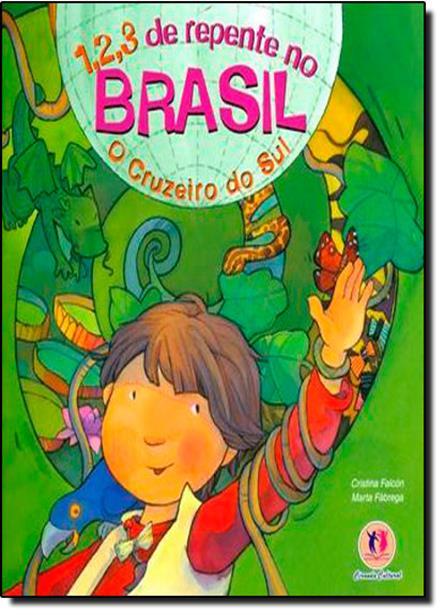 1, 2, 3 de Repente no Brasil: o Cruzeiro do Sul