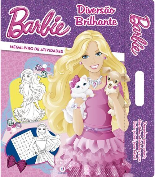 Barbie: Diversão Brilhante - Coleção Megalivro de Atividades