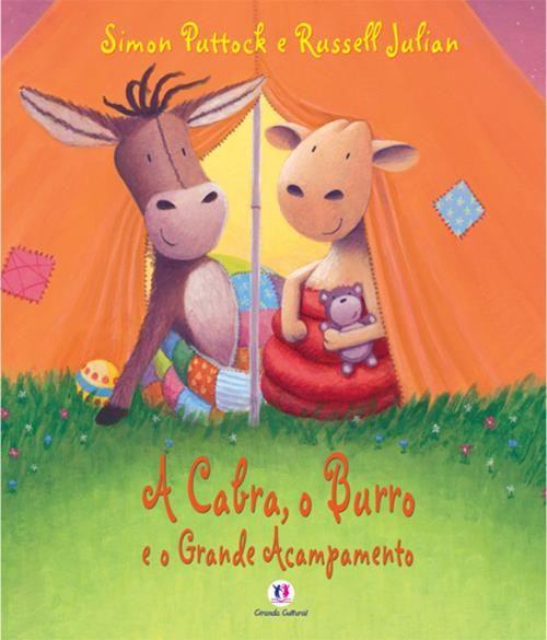 Cabra, o Burro e o Grande Acampamento, A