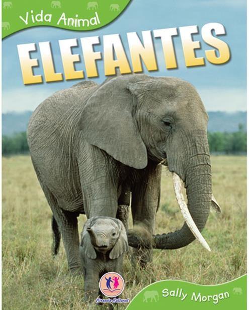 Elefantes - Coleção Vida Animal