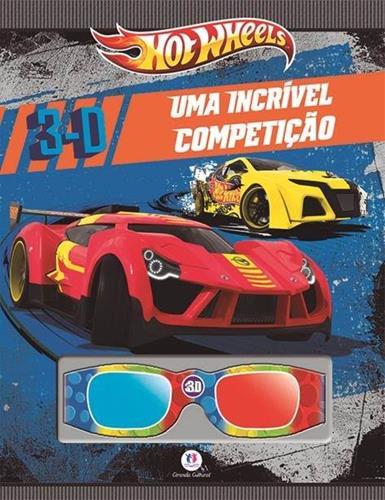 Hot Wheels: Uma Incrível Competição - Livro 3d