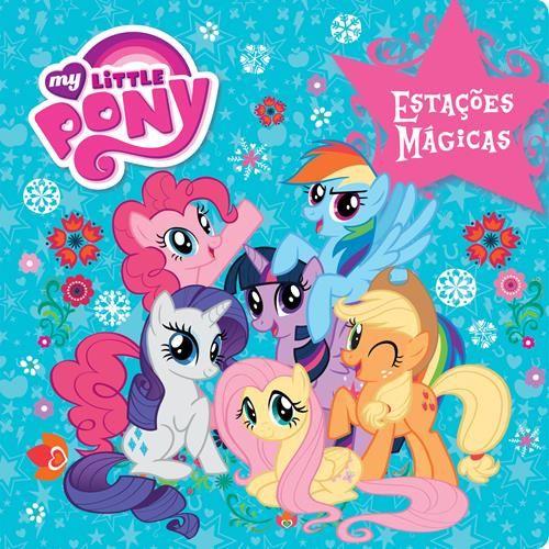 My Little Pony: Estações Mágicas - Livro de Banho