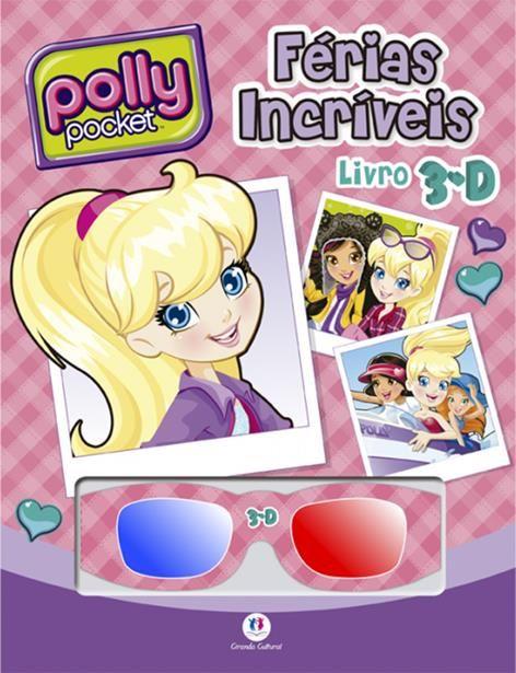 Polly Pocket: Férias Incríveis - Livro 3d
