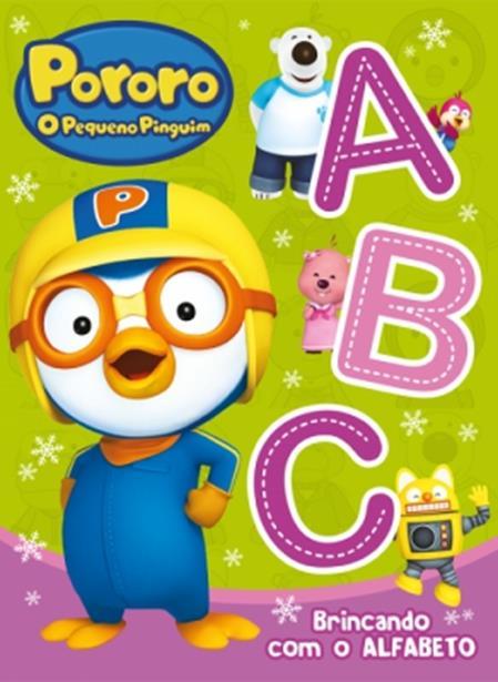 Pororo O Pequeno Pinguim: Brincando com o Alfabeto