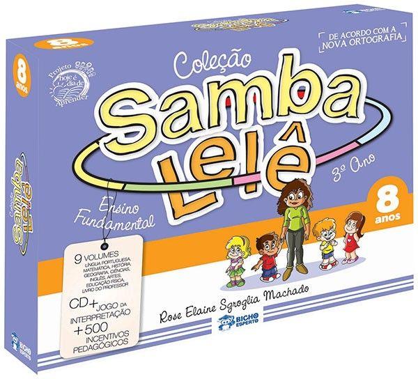 SAMBA LELE - COL. PEDAGÓGICA 8 ANOS 1ED - 9 VOL. + CD + BRINDES