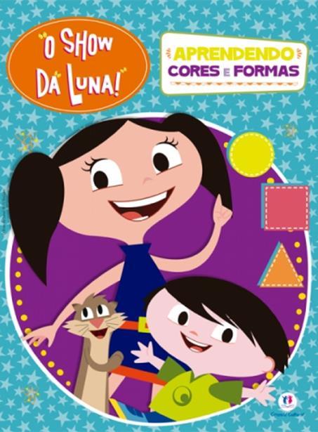 Show da Luna!, O: Aprendendo Cores e Formas