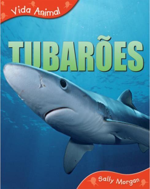 Tubarões - Coleção Vida Animal