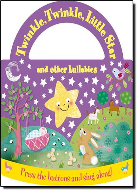 Twinkle, Twinkle, Little Star: And Other Lullabies