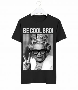 T-Shirt Be Cool