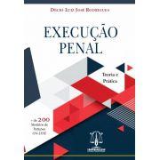EXECUÇÃO PENAL - TEORIA E PRÁTICA
