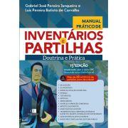 Manual Prático de Inventários e Partilhas - 15ª Edição