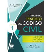 MANUAL PRATICO DO CODIGO CIVIL 2 vol.